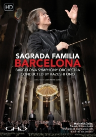 Poster of Sagrada Familia - Barcelona : Barcelona Symphony Orchestra conducted by Kazushi Ono