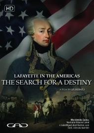 Affiche de Lafayette aux Amériques, la quête d'un destin