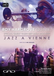 Affiche de Roy Hargrove Quintet Special guest Yasiin Bey (Aka Mos Def) Live at Jazz A Vienne