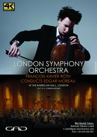 Poster of François-Xavier Roth Conducts Edgar Moreau and the London Symphony Orchestra