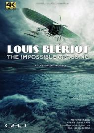 Affiche de Louis Blériot, l'impossible traversée