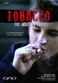 Poster of Tobacco, the industry of lies