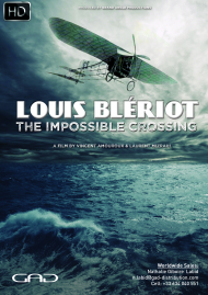 Poster of Louis Blériot, the impossible crossing