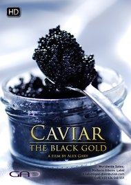 Poster of Caviar, the black gold