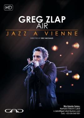 Affiche de Greg Zlap - Air - Live at Jazz a Vienne