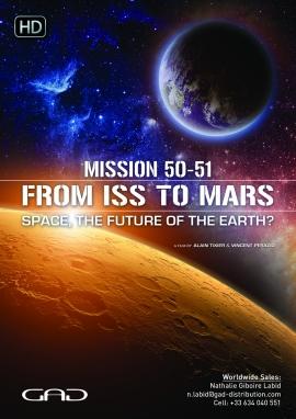 Affiche de Mission 50-51 : De l'ISS à Mars - l'espace, avenir de la terre ?