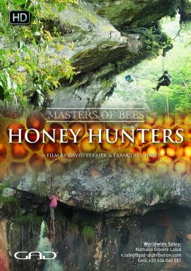 Poster of Honey hunters - Nepal / India