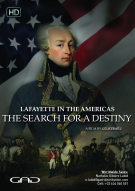 Poster of Lafayette in the Americas, the search for a destiny