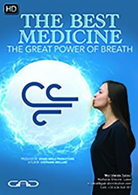 Affiche de The best medicine - L'incroyable pouvoir du souffle