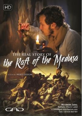 Affiche de La véritable histoire du Radeau de la Méduse