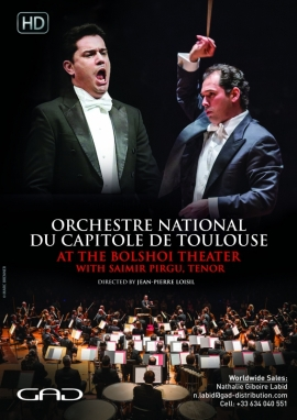 Poster of Toulouse National Capitole Orchestra at the Bolshoi Theater with Saimir Pirgu, Tenor